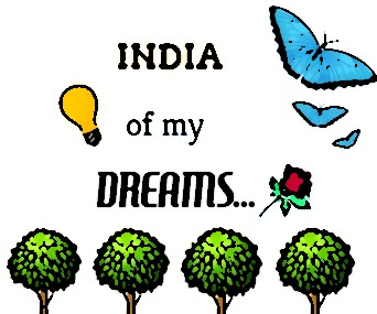 The Dream I have for India…