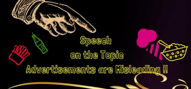 "Speech on the Topic ""Advertisements are misleading !"""