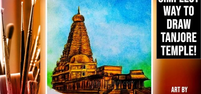 How to Draw & Colour Tanjore Big Temple in a Simple Way | Step-by-step Tutorial