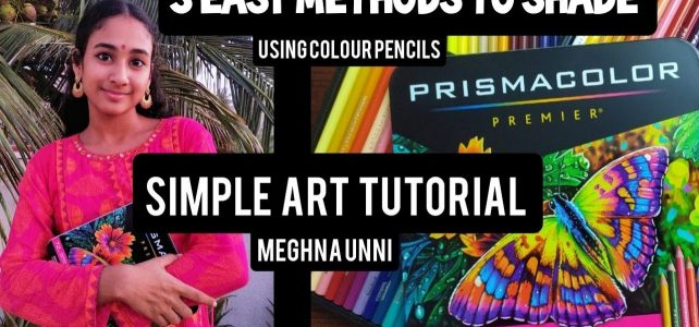 3 Easy Methods to Shade with Colour Pencils for Beginners | Art Tutorial
