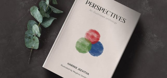 'PERSPECTIVES'—An Illustrated Anthology by Harinie Jeevitha Akka & Illustrated by me